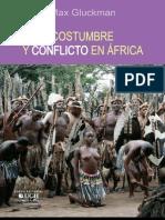 Gluckman, Max. Costumbre y Conflicto en África.
