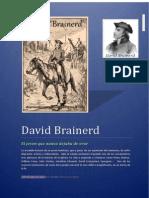 David Brainerd - El Joven Que Nunca Dejaba de Orar - 2014