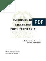 Auditorias de Eficacia y Eficiencia Los Informes de Ejecucion de La Universidad de Valencia