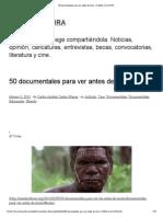 50 Documentales Para Ver Antes de Morir _ CANAL CULTURA