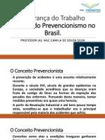 Aula 2_História Do Prevencionismo No Brasil