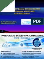 One Map Policy dalam rangka Kegiatan Pertambangan, Kehutanan dan Perkebunan