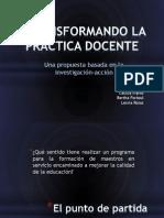 TRANSFORMANDO LA PRÁCTICA DOCENTE