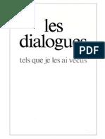 Les Dialogues, Tels Que Je Les Ai Vécus - Gitta Mallasz