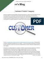 The Plight of a Customer Centric Company _ SocialSteve's Blog