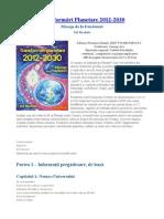 Transformari Planetare 2012 2030 Mesaje de La Fondatori Editura Proxima Mundi