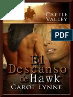 Carol Lynne - Serie Cattle Valley 23 - El Descanso de Hawk(L)