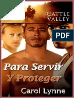Carol Lynne - Serie Cattle Valley 20 - Para Servir y Protege