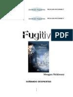 1. Meagan Mckinney - Familia Van Alen 02 - Fugitiva.rtf