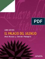La llave del tiempo VII. El Palacio Del Silencio (Ana Alonso y Javier Pelegrini)