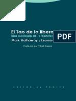 El Tao de La Liberación. Una Ecología de La Transformación - Mark Hathaway y Leonardo Boff