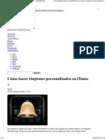 Cómo Hacer Ringtones Personalizados en ITunes - AppleWeblog