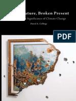Stolen Future, Broken Present