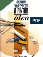 Guías Parramón,  Para empezar a pintar Oleo (Incompleto)
