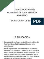 Reforma Educativa Del Gobierno de Juan Velasco Alvarado