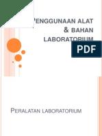 Penggunaan Alat & Bahan Laboratorium