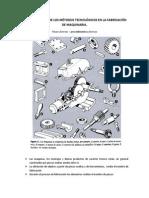 Caracteristicas de Los Metodos Tecnologicos en La Fabricacion de Maquinaria.
