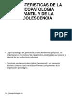 Caracteristicas de La Psicopatologia Infantil y de La Adolescencia