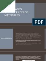PROPIEDADES MECÁNICAS DE LOS MATERIALES.pptx