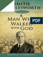 Smith Wigglesworth_ a Man Who W - George Stormont