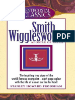 Smith Wigglesworth_ Apostle of - Stanley Howard Frodsham