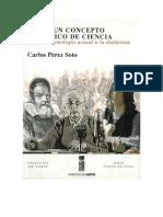 Perez Soto Carlos - Sobre Un Concepto Historico de Ciencia
