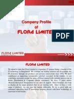 Company Profile Flora Limited