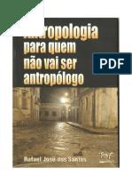 Antropologia Para Quem Não Vai Ser Antropólogo