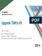 Best Practice Procedures for Upgrading TSM