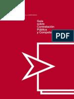 Guía Sobre Contratación Pública y Competencia