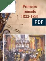 1º Reinado e Regência- Prof Licério
