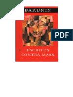 BAKUNIN, M. Escritos Contra Marx