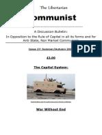 The Libertarian Communist No. 27 Summer and Autumn 2014