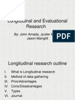 Longitudinal and Evaluational Research