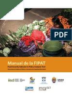 Manual de la FIPAT Food Security Indicator & Policy Analysis Tool (Herramienta de Análisis de Políticas e Indicadores de la Seguridad Alimentaria)