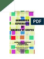 Animador Especialista en Dinamica de Grupos