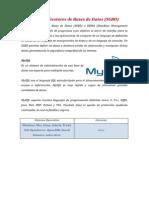 Comparación Entre Los Principales Gestores de Base de Datos Del Mercado Indicando Ventajas y Desventajas de Los Mismos