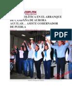 12-07-2014 La Polilla.com.mx - FUERZA POLÍTICA EN EL ARRANQUE DE CAMPAÑA DE AURORA AGUILAR… ASISTE GOBERNADOR DE PUEBLA.