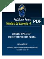 Aduanas Impuestos y Proyectos Futuros en Panama