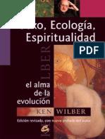 Sexo, Ecologia, Espiritualidad_ El Alma de La Evolucion (Conciencia Global (Gaia)) (Spanish Edition) - Wilber, Ken