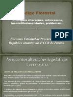 Codigo Florestal Principais Alteracoes Retrocessos Inconstitucionalidades Problemas Mpf Pr