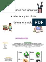 Actividades Ldicas Para Fomentar La Lectura y Escritura 130910032255 Phpapp02