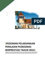 Pedoman Pelaksanaan Penilaian Puskesmas Berprestasi Tahun 2014
