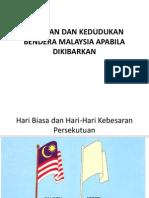 Susunan Dan Kedudukan Bendera Malaysia Apabila Dikibarkan