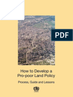 How to Develop a Pro-poor Land Policy - Process, Guide and Lessons