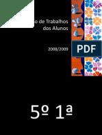 Apresentacao de Trabalhos 2008 2009