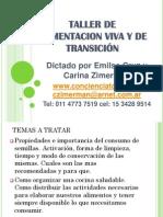 Taller de Alimentacion Viva y de Transicion Clase Nro 2 Enero 2013