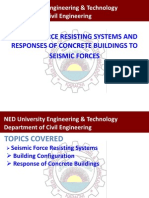 Seismic Force Resisting Systems and Response of Concrete Building