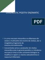 Diagnostic Pozitiv Enzimatic