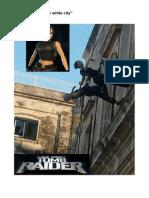 Tomb Raider ad Ostuni